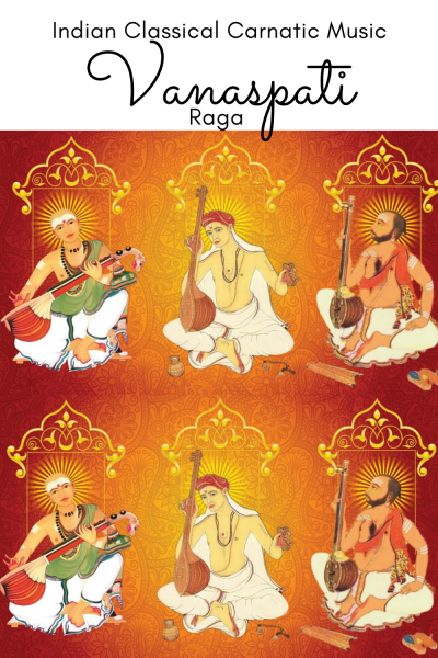 Vanaspati Raga is the 4th of the 72 Melakarta Raga System of the Carnatic Music. It is also called Bhanumati Raga in the Muthuswami Dikshithar School of Music.