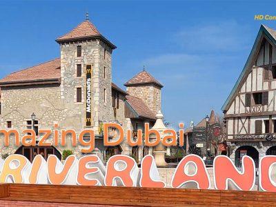 Amazing Dubai – Riverland