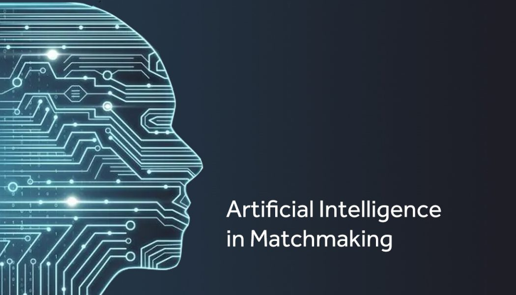 Artificial Intelligence (AI) in Matchmaking