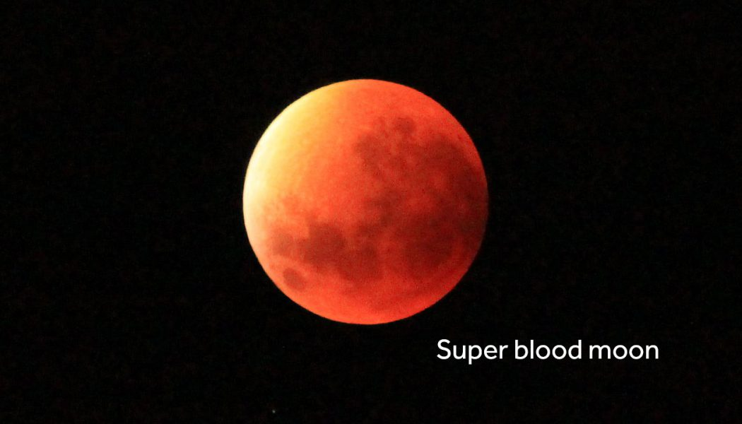 Super Blood Moon – 26th May 2021