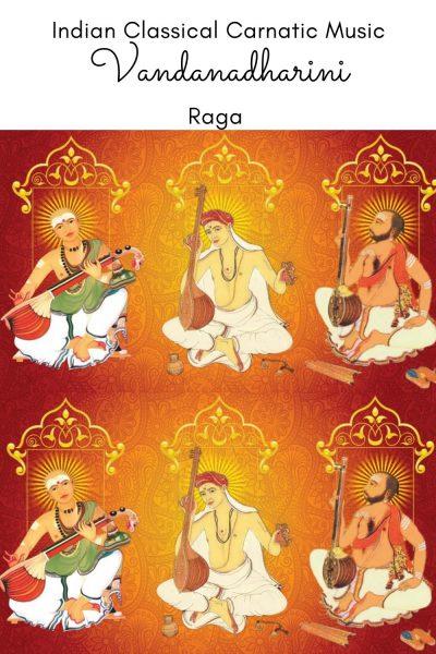 Vandanadharini is the janya raga of the 65th Melakarta Raga Mechakalyani